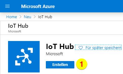 Azure IoT Hub erstellen