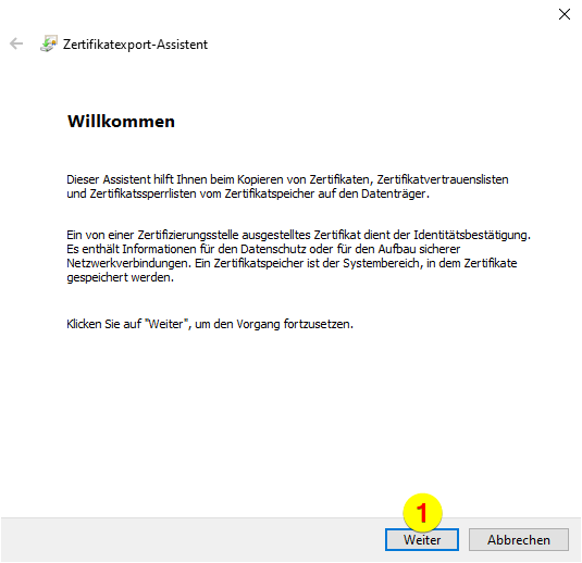 Zertifikatexport-Assistent - Klick auf Weiter